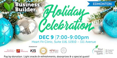 Business Builder Holiday Celebration - Edmonton tickets