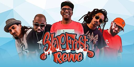 Slap Frost Revue -Equipto, Michael Marshall, Z-Man, Vocab Slick, & DJ True