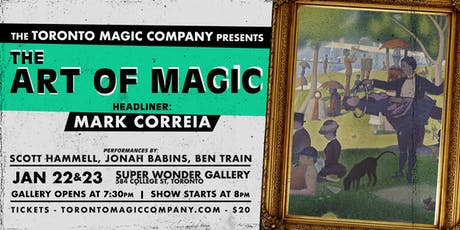 The Art of Magic with headliner Mark Correia tickets