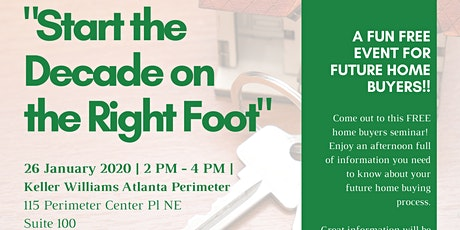"""""""Start the Decade on the Right Foot"""" Home Buyers Seminar tickets"""