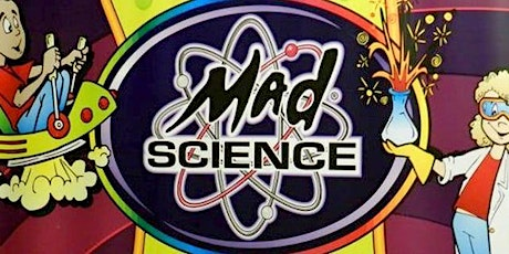 MARCH BREAK: Mad Science-- Spin! Pop! Boom! at Richmond Green tickets