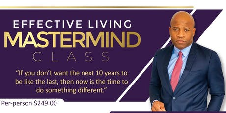 Effective Living Mastermind Class tickets