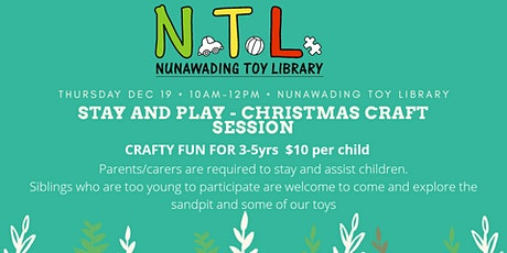 Christmas Craft - Stay And Play tickets