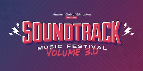 Soundtrack Music Festival - Volume 3.0 tickets
