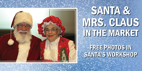 Santa & Mrs. Claus in the Market   Free Photos tickets