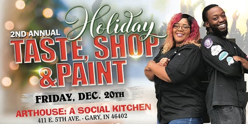 2nd Annual Holiday, Taste, Shop & Paint