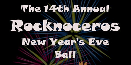 13th Annual Rocknoceros New Years Eve Party #1 tickets