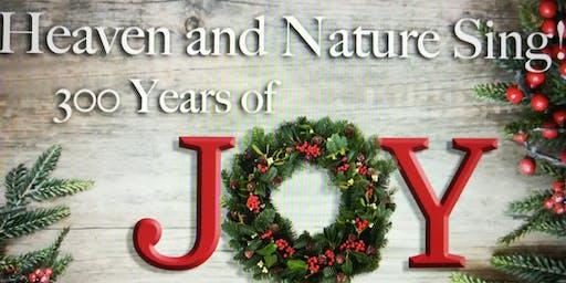 Joy To the World! A 300 year celebration.