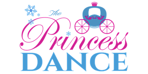 The Princess Dance: The 7th Annual Daddy-Daughter Dance Fundraiser
