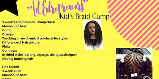 "Kid's Braiding Camp ""Lil Entrepreneurs"""