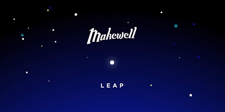 Makewell: Leap tickets