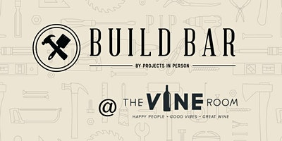 Build Bar x The Vine Room | Leather and Hook Project