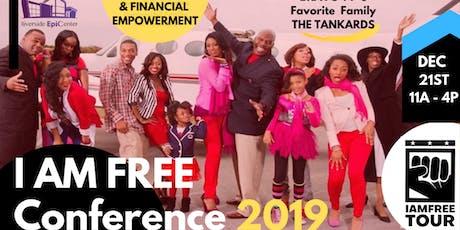 I AM FREE CONFERENCE 2019 (ATLANTA) tickets