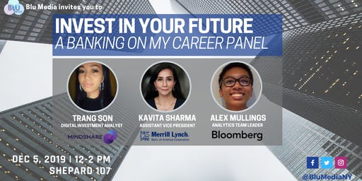 Invest in Your Future: A Banking On My Career Panel