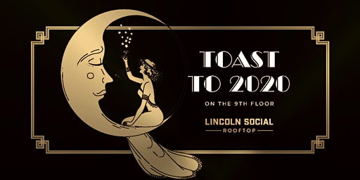 New Year's Eve Party at Lincoln Social Rooftop