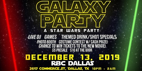 GALAXY PARTY ( A star Wars Party) tickets