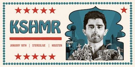 KSHMR - Stereo Live Houston tickets
