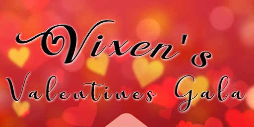 Vixens Valentine's Gala