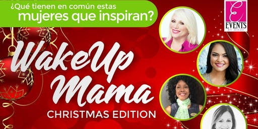 Wake Up Mama Christmas Edition 2019