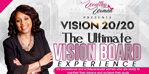 Vision 20/20 the Ultimate Vision Board Experience