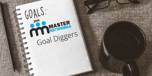 Master Networks- Goal Diggers