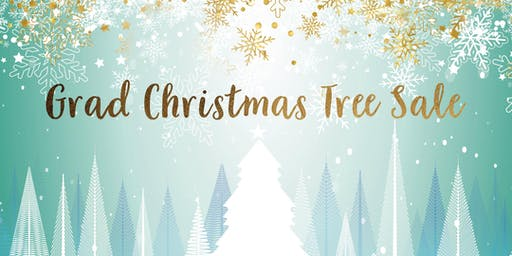 Grad Christmas Tree Sale 2019