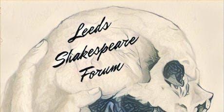 The Leeds Shakespeare Forum tickets