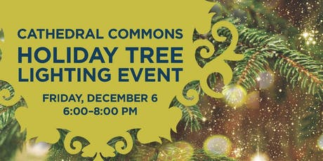 Annual Tree Lighting at Cathedral Commons tickets