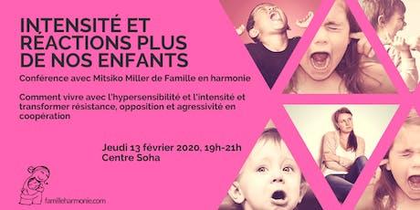 INTENSITÉ ET RÉACTIONS PLUS DE NOS ENFANTS tickets