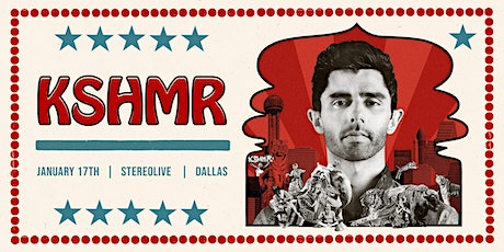 KSHMR - Stereo Live Dallas tickets
