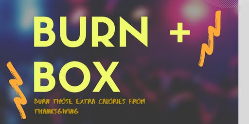 BURN + BOX