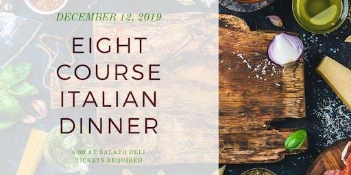 8 Course Italian Dinner (Family Style)