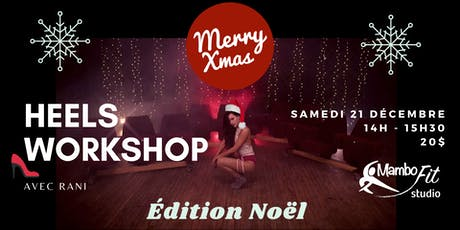 Heels Workshop - Christmas Edition tickets