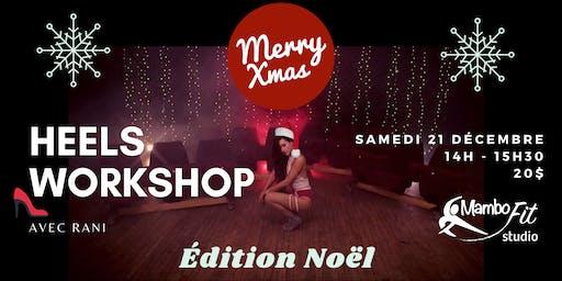 Heels Workshop - Christmas Edition