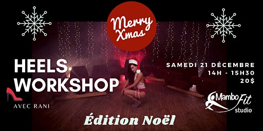 Heels Workshop - Christmas Edition