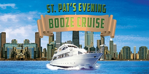 St. Pat's Evening Booze Cruise on March 14th