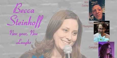 New year, New laughs with Becca Steinhoff tickets