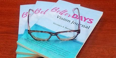Better Days Presents 20/20 Vision Board Event tickets