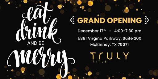 Truly Title McKinney Grand Opening