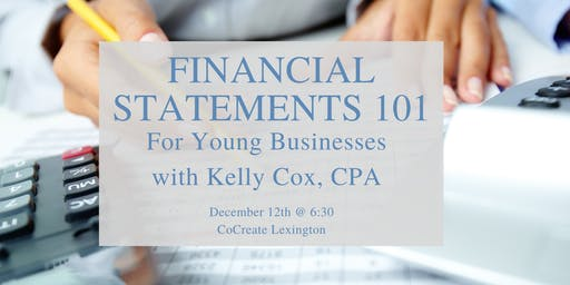Finacial Statements 101 for the young business