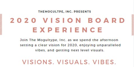 Visions, Visuals, and Vibes 2020 Vision Board Party tickets