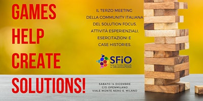 Games help create solutions: 3° meeting SFIO Italian Chapter