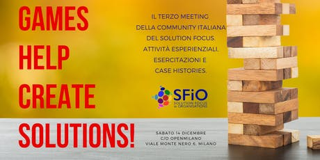Games help create solutions: 3° meeting SFIO Italian Chapter biglietti