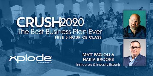 CRUSH2020 - Best Business Plan Ever, 3 Hour CE Class