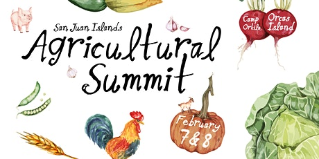 2020 San Juan Islands Agricultural Summit tickets