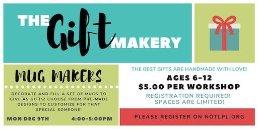 The Gift  Makery - Mug Makers