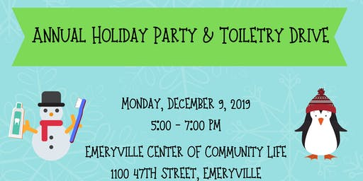 Annual Holiday Party & Toiletry Drive