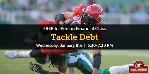 Tackle Debt | Free Financial Class, Medicine Hat