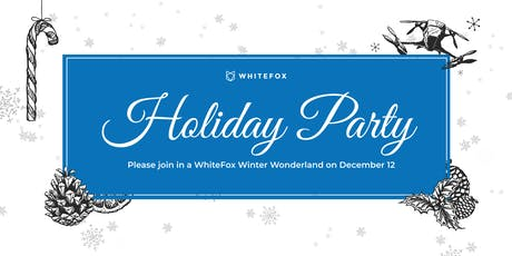 WhiteFox in Winter Wonderland Holiday Party tickets
