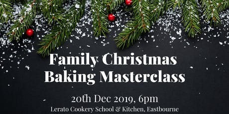 Family Christmas Baking Masterclass tickets